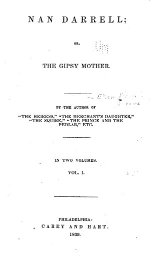 Nan Darrell, Or, The Gipsy Mother