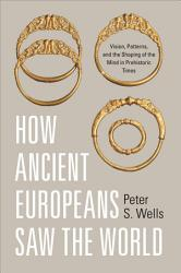 How Ancient Europeans Saw The World Book PDF