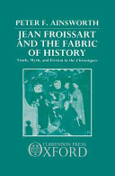 Jean Froissart and the Fabric of History