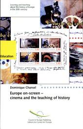 Europe On-screen: Cinema and the Teaching of History