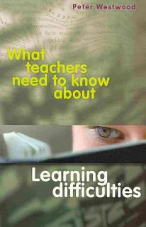 What Teachers Need to Know about Learning Difficulties Book