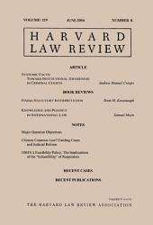Harvard Law Review: Volume 129, Number 8 - June 2016