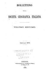 Bolletino della Società geografica italiana: Volume 7