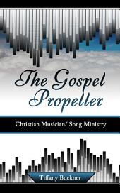 The Gospel Propeller