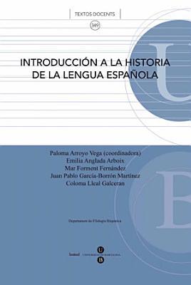 Introducci  n a la historia de la lengua espa  ola PDF