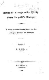Bidrag til at mægle mellem yderlighederne i de politiske meninger. Et udvalg af F. Ancillons værk ... Oversat af G. P. Blom