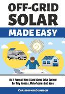 Off Grid Solar Made Easy