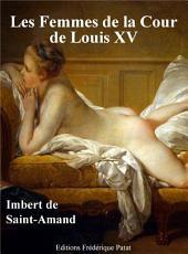 Les Femmes de la Cour de Louis XV