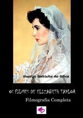 Os Filmes De Elizabeth Taylor