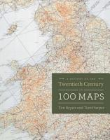 A History of the Twentieth Century in 100 Maps PDF