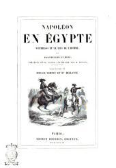 Napoleon en Egypte Waterloo et le fils de l'homme par Barthelemy et Mery