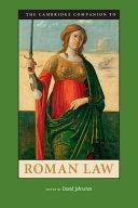 The Cambridge Companion to Roman Law