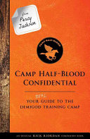 From Percy Jackson  Camp Half Blood Confidential  An Official Rick Riordan Companion Book