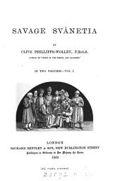 Savage Svânetia: Volume 1