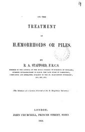 On the treatment of hæmorrhoids or piles, a lecture: Volume 19