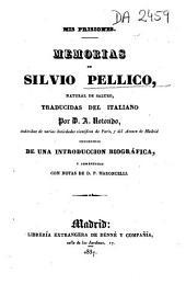 Mis prisiones: memorias de Silvio Pellico, natural de Saluzo