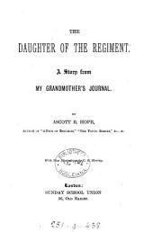 The daughter of the regiment, by Ascott R. Hope