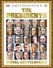 The Presidents Visual Encyclopedia