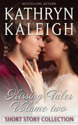 Kissing Tales     Volume 2     Short Story Collection PDF