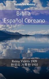 Biblia Español Coreano: Reina Valera 1909 - 한국의 거룩한 1910