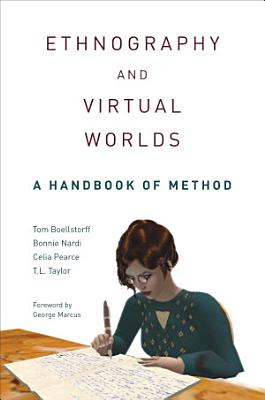 Ethnography and Virtual Worlds PDF