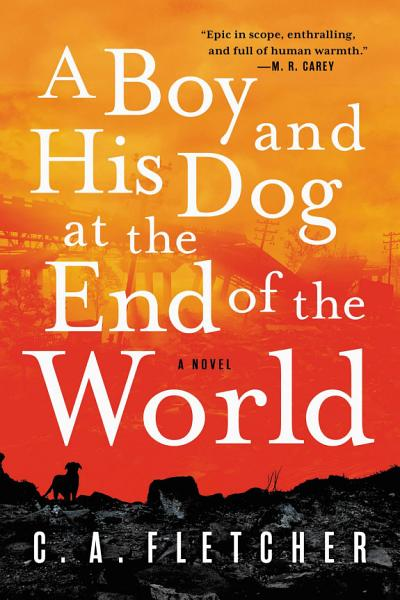 Download A Boy and His Dog at the End of the World Book
