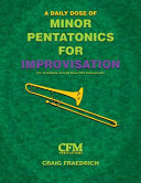 A Daily Dose of Minor Pentatonics for Improvisation - Bass Clef Instruments