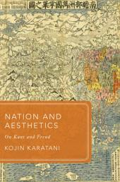 Nation and Aesthetics: On Kant and Freud