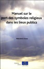 Manuel sur le port des symboles religieux dans les lieux publics