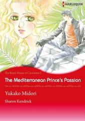 The Mediterranean Princes's Passion: Harlequin Comics