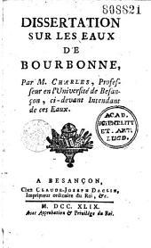 Dissertation sur les eaux de Bourbonne, par M. Charles,...