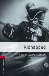 Kidnapped Level 3 Oxford Bookworms Library: Edition 3