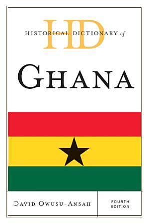 Historical Dictionary of Ghana PDF