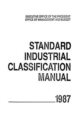 Standard Industrial Classification Manual PDF