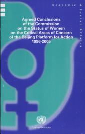 Agreed Conclusions of the Commission on the Status of Women on the Critical Areas of Concern of the Beijing Platform for Action, 1996-2005