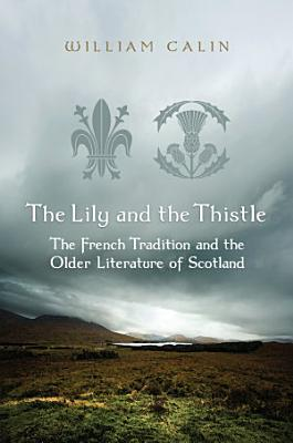 The Lily and the Thistle PDF