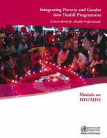 Integrating Poverty and Gender Into Health Programmes PDF