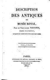 Description des antiques du musee royal. - Paris, Herissant le Doux 1817
