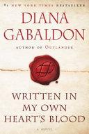 Written in my own heart s blood   a novel