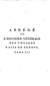 Abrégé de l'Histoire générale des Voyages continué par Comeiras: Volume44