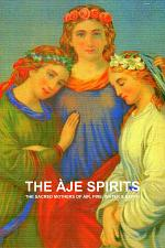 THE ÀJE SPIRITS, THE SACRED MOTHERS OF AIR, FIRE, WATER & EARTH