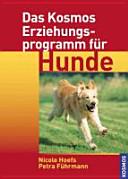 Das Kosmos Erziehungsprogramm f  r Hunde PDF