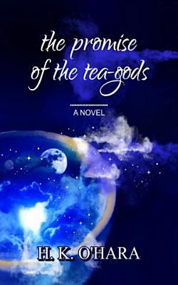 The Promise of the Tea Gods