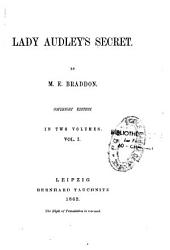 Lady Audley's Secret: Volume 1