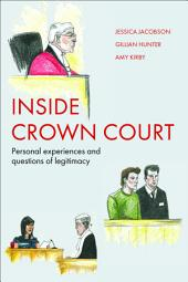 Inside Crown Court: Personal experiences and questions of legitimacy