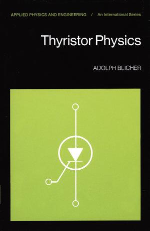 Thyristor Physics
