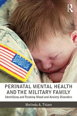 Perinatal Mental Health and the Military Family