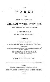 The Works: To which is Prefixed a Discourse by Way of General Preface, Containing Some Account of the Life, Writings, and Character of the Author, Volume 3