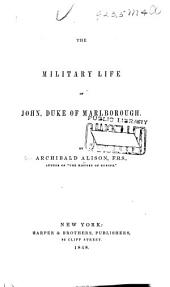 The Military Life of John, Duke of Marlborough
