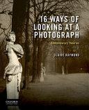Sixteen Ways of Looking at a Photograph